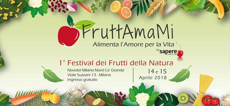 FruttAmaMi: il primo festival dei frutti della natura a Milano
